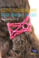 Curly Hairstyle of the Week: Adding a Cute Accessory to a Wash-and-Go (#WeeklyCurls)