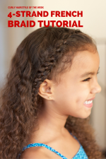 How to Do a 4-Strand French Braid on Curly Hair