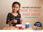Weather Fun for Kids: How to Make Fake Snow