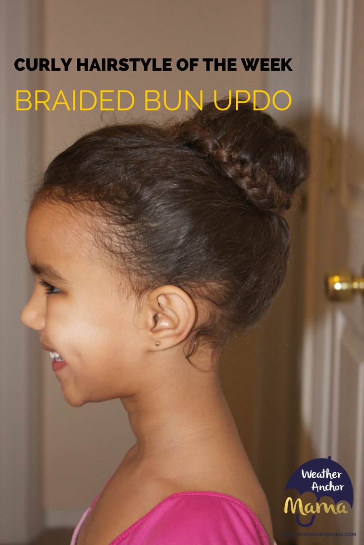 Curly Hairstyle Of The Week Braided Bun Updo Weather