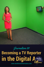 Journalism 101: How to Become a TV Reporter in the Digital Age