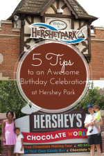 5 Tips for Pulling Off an Awesome Birthday Celebration at Hershey Park