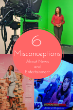 6 Misconceptions About the News and Entertainment Industries
