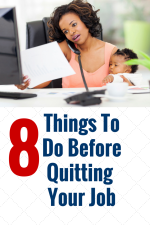 8 Things To Do Before Quitting Your Full Time Job