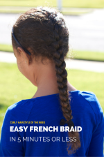 Curly Hairstyle of the Week: Easy French Braid in 5 Minutes or Less