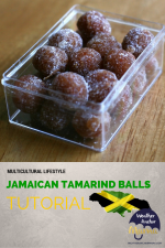 Multicultural Lifestyle: How to Make Jamaican Tamarind Balls