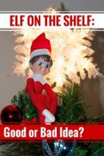 Elf on the Shelf: Good or Bad Idea?