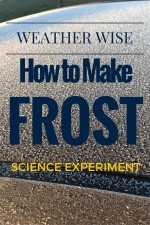 Weather Wise: Easy Frost Science Experiment