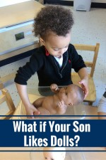 What If Your Son Likes Playing With Dolls?