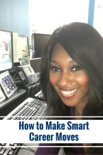 How to Make Smart Career Moves