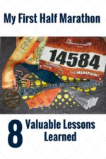 My First Half Marathon: 8 Valuable Lessons Learned