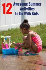 12 Fun Summer Activities to Do With Kids