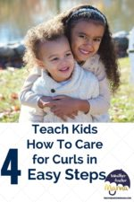 Teach Kids How to Care for Curly Hair