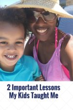 2 Important Lessons My Kids Taught Me