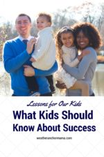 What We Want Our Kids to Know About Success