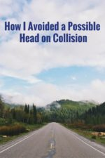 How I Avoided a Possible Head on Collision