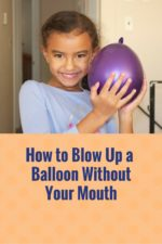 How to Blow Up a Balloon Without Your Mouth