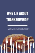 Why Lie About the Truth Behind Thanksgiving?