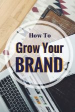 Brand Building: How to Grow Your Brand