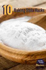 Baking Soda Uses: 10 Simple Hacks