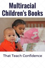 Multiracial Children's Books That Teach Confidence