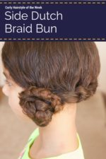 Side Dutch Braid Bun Tutorial