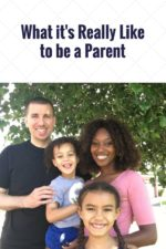 What it's Really Like to be a Parent